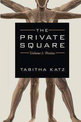The Private Square - Volume 1: Penises: Tabitha Katz