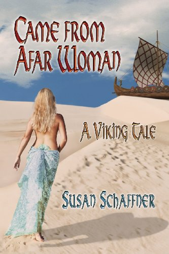 Came from Afar Woman : A Viking Tale: Susan Schaffner