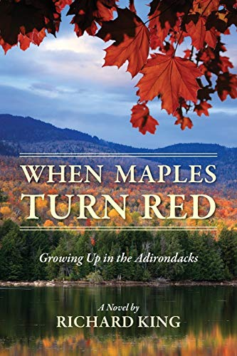 9781478712282: When Maples Turn Red: Growing Up in the Adirondacks