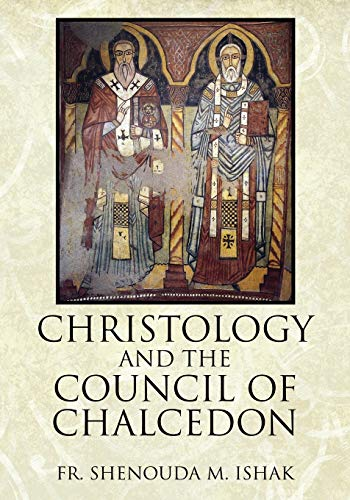 9781478712916: Christology and the Council of Chalcedon