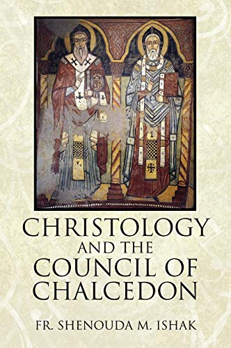 9781478712923: Christology and the Council of Chalcedon