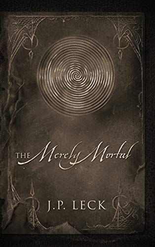 9781478713074: The Merely Mortal