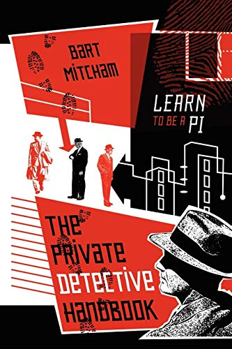 9781478713227: The Private Detective Handbook: Learn to be a PI
