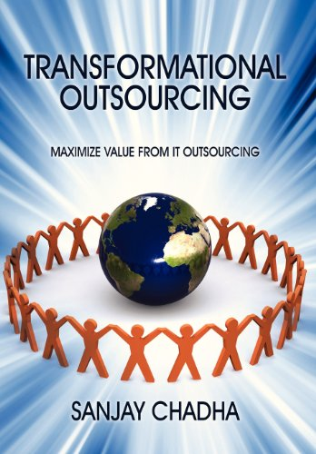 9781478713715: Transformational Outsourcing: Maximize Value From IT Outsourcing