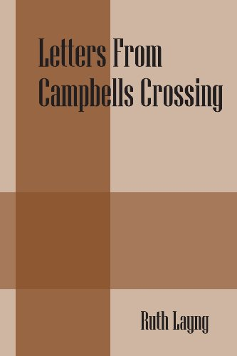 9781478713944: Letters From Campbells Crossing