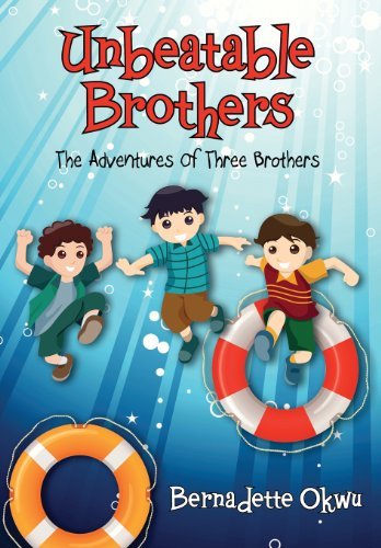 9781478713975: Unbeatable Brothers: The Adventures of Three Brothers