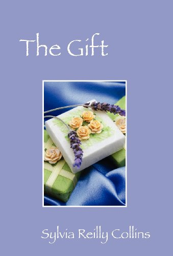 The Gift: Sylvia Reilly Collins