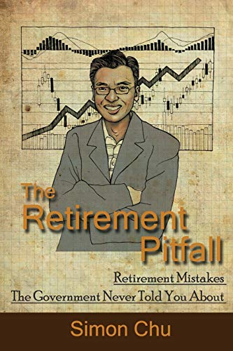 9781478714613: The Retirement Pitfall: Retirement Mistakes the Government Never Told You about