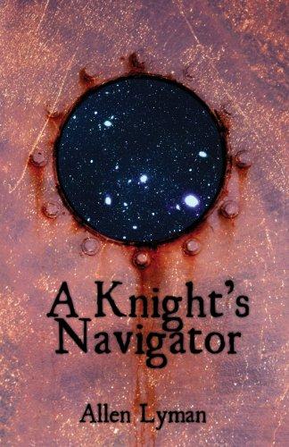 9781478714972: A Knight's Navigator