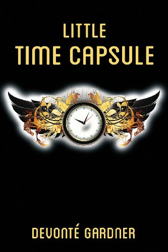 Little Time Capsule An Anthology of Unearthed Poetry: Devonte Gardner
