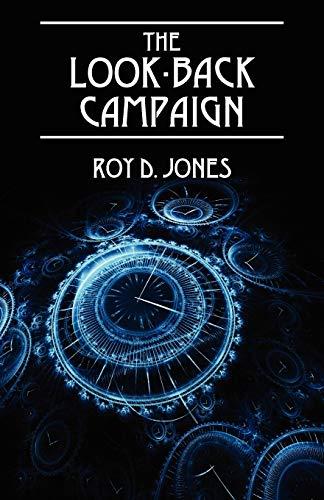 The Look-Back Campaign: Jones, Roy D