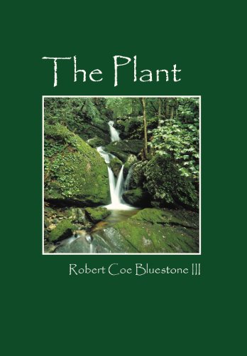 The Plant: Bluestone III, Robert Coe