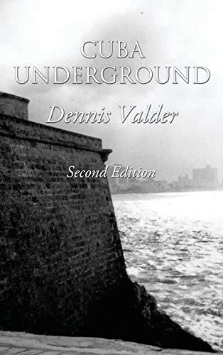 9781478715986: Cuba Underground: (bilingual Spanish/English)