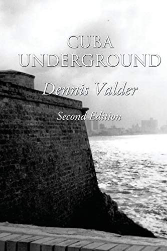 9781478715993: Cuba Underground: (bilingual Spanish/English)