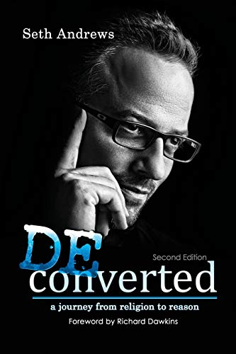 9781478716563: Deconverted: A Journey from Religion to Reason