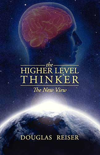 9781478716914: The Higher Level Thinker: The New View