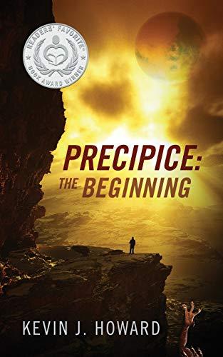 Precipice: The Beginning: Kevin J. Howard