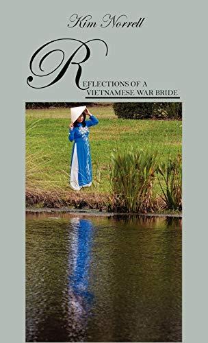 9781478717010: Reflections of A Vietnamese War Bride