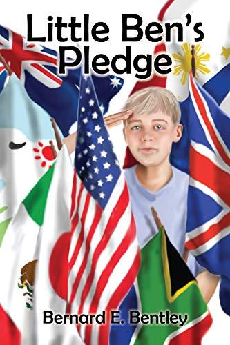 Little Bens Pledge: Bernard E. Bentley