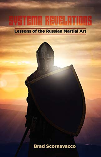 9781478717805: Systema Revelations: Lessons of the Russian Martial Art