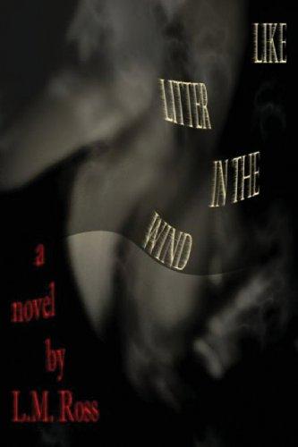 9781478717843: Like Litter in the Wind