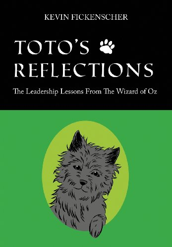 9781478717850: Toto's Reflections: The Leadership Lessons from the Wizard of Oz