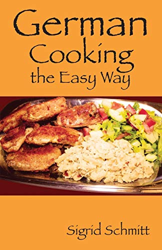 9781478718727: German Cooking the Easy Way
