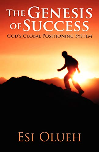 9781478720270: The Genesis of Success: God's Global Positioning System