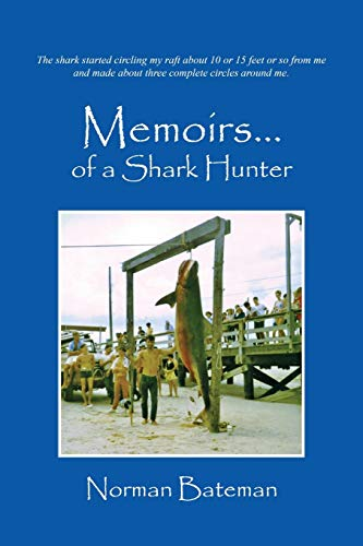 9781478720379: Memoirs....of a Shark Hunter