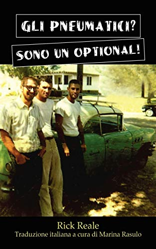 9781478720775: GLI PNEUMATICI? SONO UN OPTIONAL! (Italian Edition)