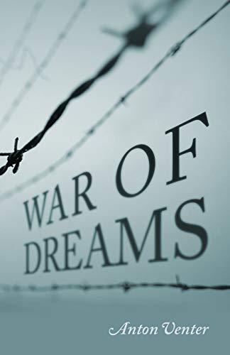 War of Dreams: Anton Venter