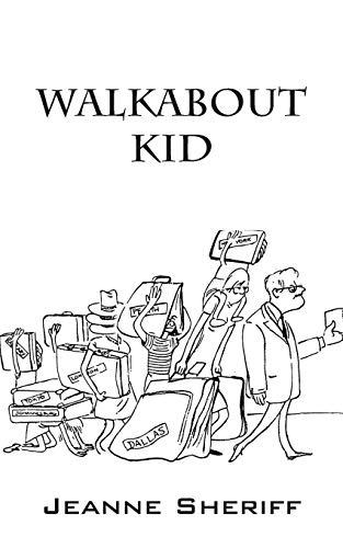 Walkabout Kid: Jeanne Sheriff