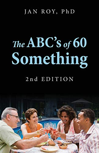 9781478721413: The ABC's of 60 Something: 2nd Edition