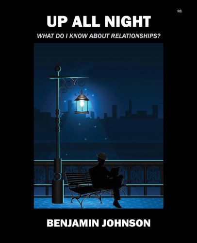 9781478721512: Up All Night: What Do I Know about Relationships?