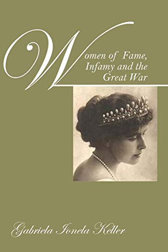 Women of Fame, Infamy and the Great: Gabriela Ionela Keller