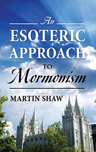 9781478723417: An Esoteric Approach to Mormonism