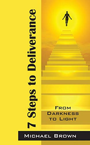 9781478724209: 7 Steps to Deliverance: From Darkness to Light