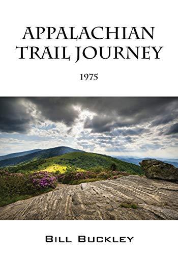 Appalachian Trail Journey: 1975: Bill Buckley