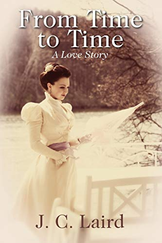 9781478727163: From Time to Time: A Love Story