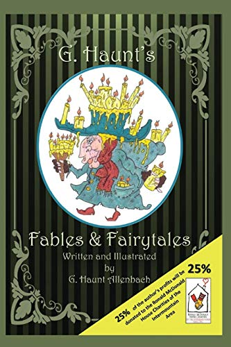G. Haunt's Fables & Fairytales: Haunt Allenbach, Gregory