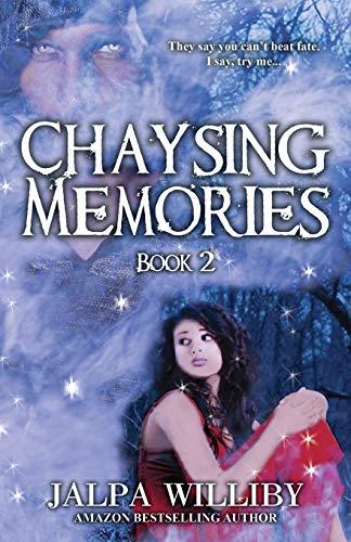 Chaysing Memories: Book 2: Williby, Jalpa