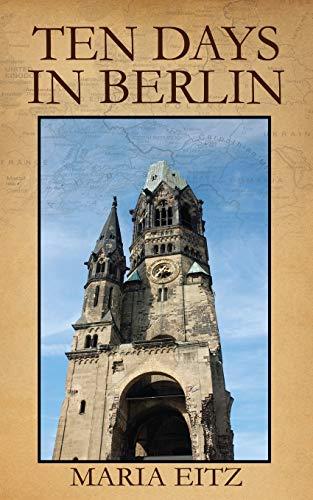 9781478729907: Ten Days in Berlin