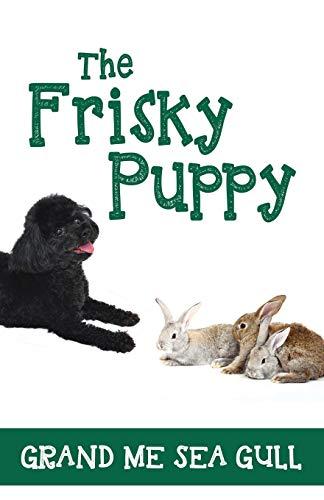 9781478730606: The Frisky Puppy
