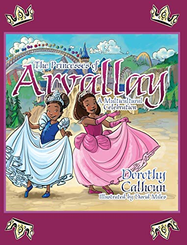 9781478731757: The Princesses of Arvally: A Multicultural Celebration