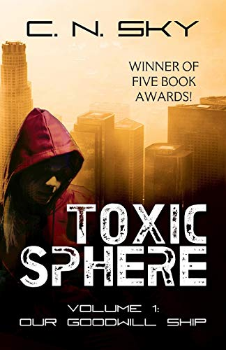 9781478733751: Toxic Sphere: Volume 1 - Our Goodwill Ship
