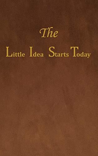 9781478734727: The Little Idea Starts Today