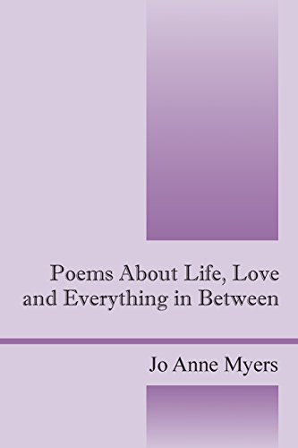 9781478734765: Poems About Life, Love and Everything in Between