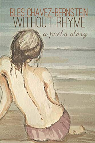 9781478735779: Without Rhyme: A Poet's Story