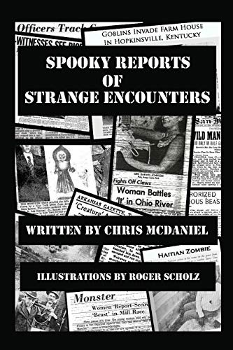 9781478736721: Spooky Reports of Strange Encounters