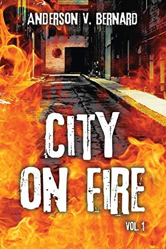 9781478737681: City on Fire: Vol. 1